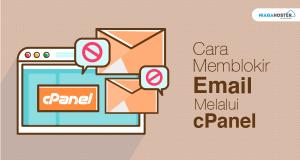 Cara Memblokir Email Melalui cPanel