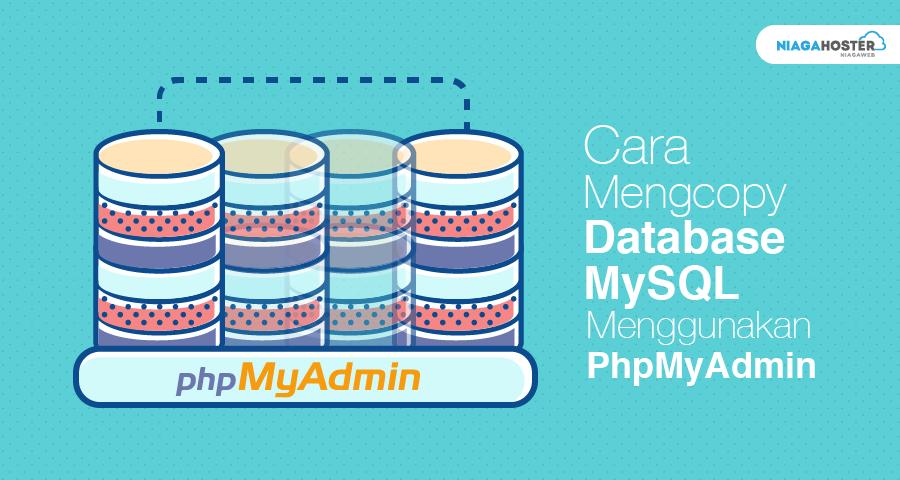 Cara Mengcopy Database mysql Menggunakan PhpMyAdmin