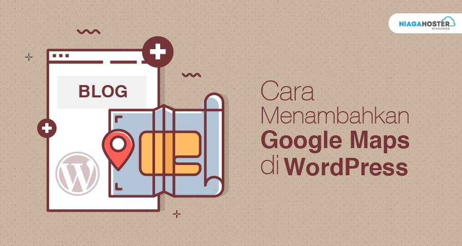 cara menambahkan google map di wordpress