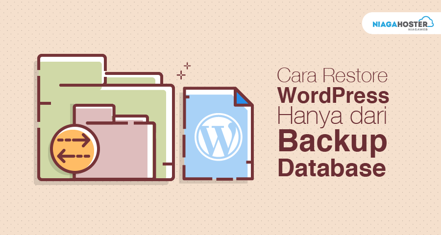 Cara Restore WordPress Melalui Backup Database