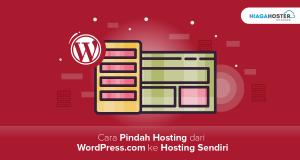 Cara Pindah Hosting WordPress