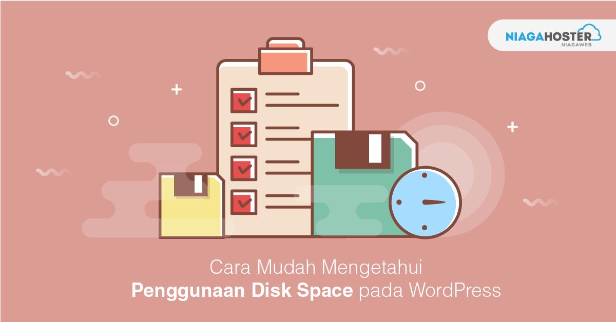 Cara Mudah Mengetahui Penggunaan Disk Space pada WordPress