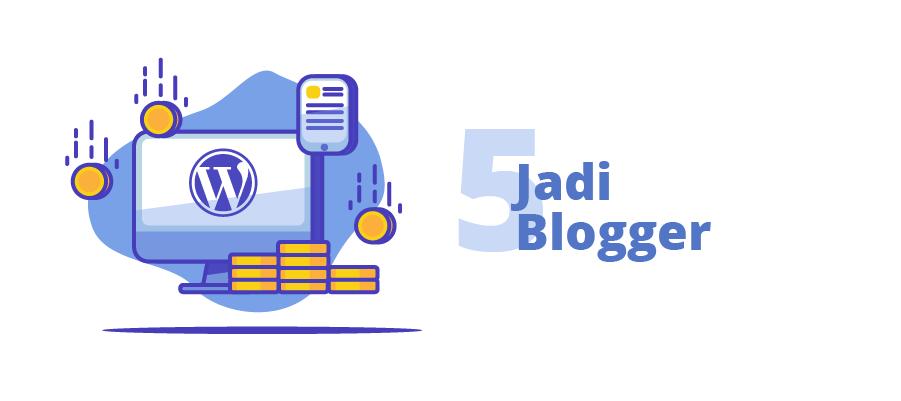Peluang Bisnis Online: menjadi blogger
