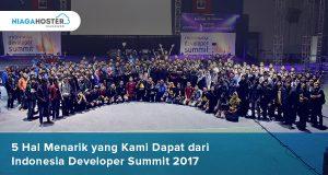 5 Hal Menarik yang Kami Dapat dari Indonesia Developer Summit 2017