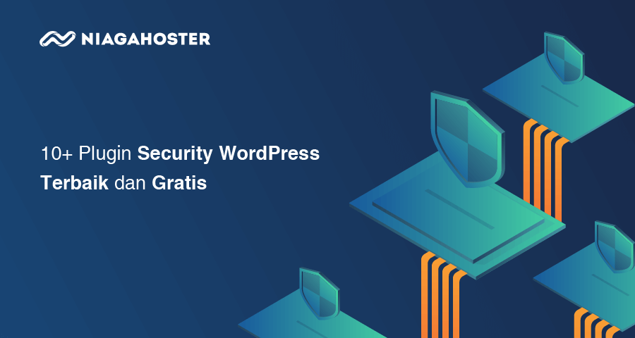 Plugin Security WordPress Terbaik dan Gratis