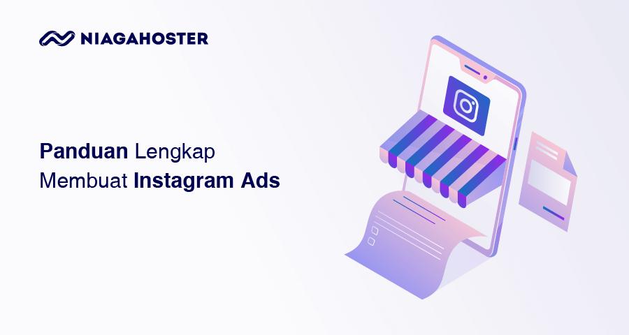 Panduan Lengkap Membuat Instagram Ads untuk Pemula